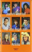 Alle Toten fliegen hoch: Amerika von Meyerhoff. Joachim (2011) Gebundene Ausgabe