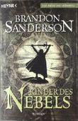 Kinder des Nebels: Roman von Sanderson. Brandon (2009) Taschenbuch