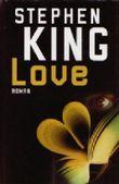 Love - Stephen King gebundene Ausgabe