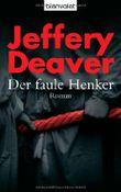 Der faule Henker: Roman von Deaver. Jeffery (2006) Taschenbuch