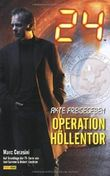 24. Bd. 1: Operation Höllentor von Cerasini. Marc (2008) Broschiert