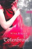 Totenbraut von Blazon. Nina (2011) Taschenbuch