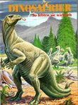 Dinosaurier : So lebten sie wirklich ;