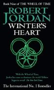 Winter's Heart: Book 9 of the Wheel of Time by Jordan, Robert (2001) Mass Market Paperback
