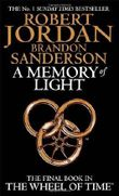 A Memory Of Light: Book 14 of the Wheel of Time: 14/14 by Jordan, Robert, Sanderson, Brandon (2013) Paperback