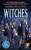 Witches of East End (Witches of the East) by de la Cruz, Melissa (2013) Paperback
