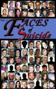 Faces of Suicide: Volume 1