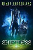 Shiftless: A Fantastical Werewolf Adventure (Wolf Rampant Book 1)
