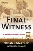 Final Witness: My journey from the holocaust to Ireland