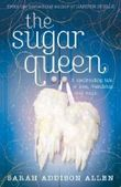 The Sugar Queen by Addison Allen, Sarah (2009) Paperback