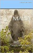 Maria: Mord und Absolution
