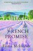 The French Promise by Fiona McIntosh (2014) Paperback
