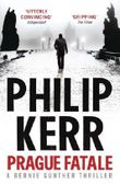 Prague Fatale: A Bernie Gunther Novel (Bernie Gunther Mystery 8) by Kerr, Philip (2012) Paperback