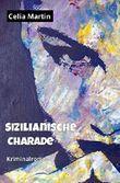 Sizilianische Charade - lesbischer Krimi: Kriminalroman