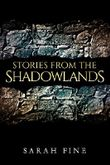 Stories from the Shadowlands (Guards of the Shadowlands)