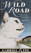 The Wild Road by King, Gabriel (1999) Mass Market Paperback