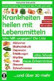 """Buch in der Ähnliche Bücher wie """"Gesund & geheilt mit der Lebensmittelapotheke: Fit, vital und jung ohne Medikamente"""" - Wer dieses Buch mag, mag auch... Liste"""