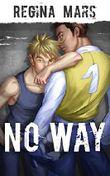No Way: Gay Romance