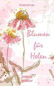 Blumen für Helen: Eine lesbische Kurzgeschichte (German Edition)