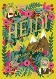 [Heidi] (By: Johanna Spyri) [published: November, 2014]