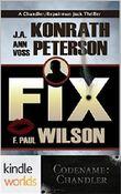 Fix (Codename: Chandler) (Kindle Worlds Novella)