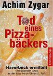 Tod eines Pizzabäckers - Haverbeck ermittelt und lässt sich lange an der Nase herumführen