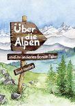Über die Alpen und zu anderen fernen Zielen