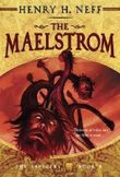 The Maelstrom: Book Four of The Tapestry by Neff, Henry H. (2013) Paperback