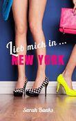 Lieb mich in ... New York (German Edition)
