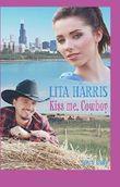 Kiss me, Cowboy (spicy lady) von Lita Harris (16. Juni 2014) Taschenbuch