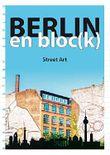 Berlin en bloc(k) - Street Art von Norman Bösch (15. Juni 2015) Broschiert