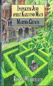 Inspektor Jury spielt Katz und Maus von Martha Grimes (August 1993) Gebundene Ausgabe
