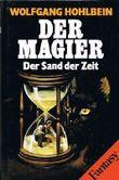 """Der Magier: """"Der Erbe der Nacht"""", """"Das Tor ins Nichts"""", """"Der Sand der Zeit"""" (alle drei Bände) von Wolfgang Hohlbein (1994) Gebundene Ausgabe"""