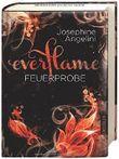 Everflame - Feuerprobe: Band 1 von Josephine Angelini (19. September 2014) Gebundene Ausgabe