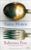 Babettes Fest: und andere Erzählungen von Tania Blixen (14. August 2006) Gebundene Ausgabe