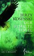 Der bemalte Vogel von Jerzy Kosinski (1. Mai 2011) Gebundene Ausgabe