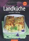 Vitale Landküche aus dem Fläming Regional-vitalstoffreich-saisonal Gesunde Küche bei ernährungsbedingten Erkrankungen von Michaela Barthel (28. Juni 2013) Broschiert