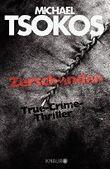 Zerschunden: True-Crime-Thriller von Michael Tsokos (1. Oktober 2015) Broschiert