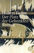 Der Platz der Gehenkten: Roman von Gisela Lindemann (Herausgeber), Leonore Mau (Herausgeber), Hubert Fichte (24. Februar 2006) Taschenbuch