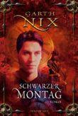 Schwarzer Montag von Garth Nix (18. Dezember 2006) Gebundene Ausgabe