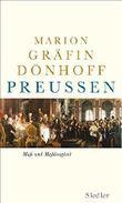 Preußen - Maß und Maßlosigkeit von Marion Gräfin Dönhoff (2. November 2009) Gebundene Ausgabe