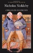Nicholas Nickleby (Wordsworth Classics) by Charles Dickens (5-Sep-1995) Paperback