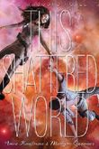 This Shattered World (Starbound) by Amie Kaufman (23-Dec-2014) Hardcover