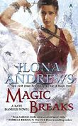 Magic Breaks (Kate Daniels Novels) by Ilona Andrews (3-Mar-2015) Mass Market Paperback