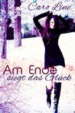 Am Ende siegt das Glück (German Edition)