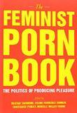 Feminist Porn Book, The by Tristan Taormino (14-Mar-2013) Paperback