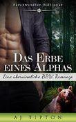 Das Erbe eines Alphas: Bärenwandler Billionär Eine übersinnliche BBW Romanze (Bärenwandler-Billionär 1)