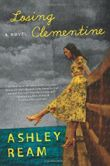 Losing Clementine by Ashley Ream (6-Mar-2012) Paperback