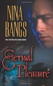 Eternal Pleasure (Leisure Paranormal Romance) by Nina Bangs (1-Jul-2007) Mass Market Paperback