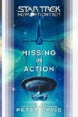 Missing in Action (Star Trek: New Frontier) by Peter David (7-Apr-2008) Paperback
